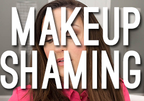 Makeupshaming